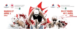 Essais Canadiens de Natation Olympique et Paralympique 2012 / 2012 Canadian Olympic & Paralympic Swimming Trials
