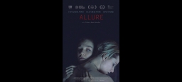 Le film Emprise (Allure) en salles au Québec le 13 avril / The film Allure in theaters in Quebec on April 13th
