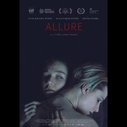 Le film Emprise (Allure) en salles au Québec le 13 avril / The film Allure in theaters in Quebec on April 13th