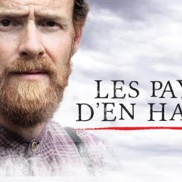 """""""Les Pays d'en Haut"""" – Diffusion de la finale de la 3ième saison / Broadcast of the finale of the 3rd season"""